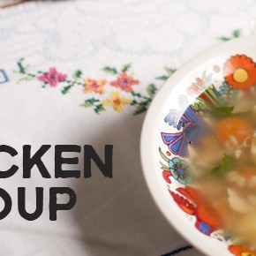 Пилешка супа / Chicken soup